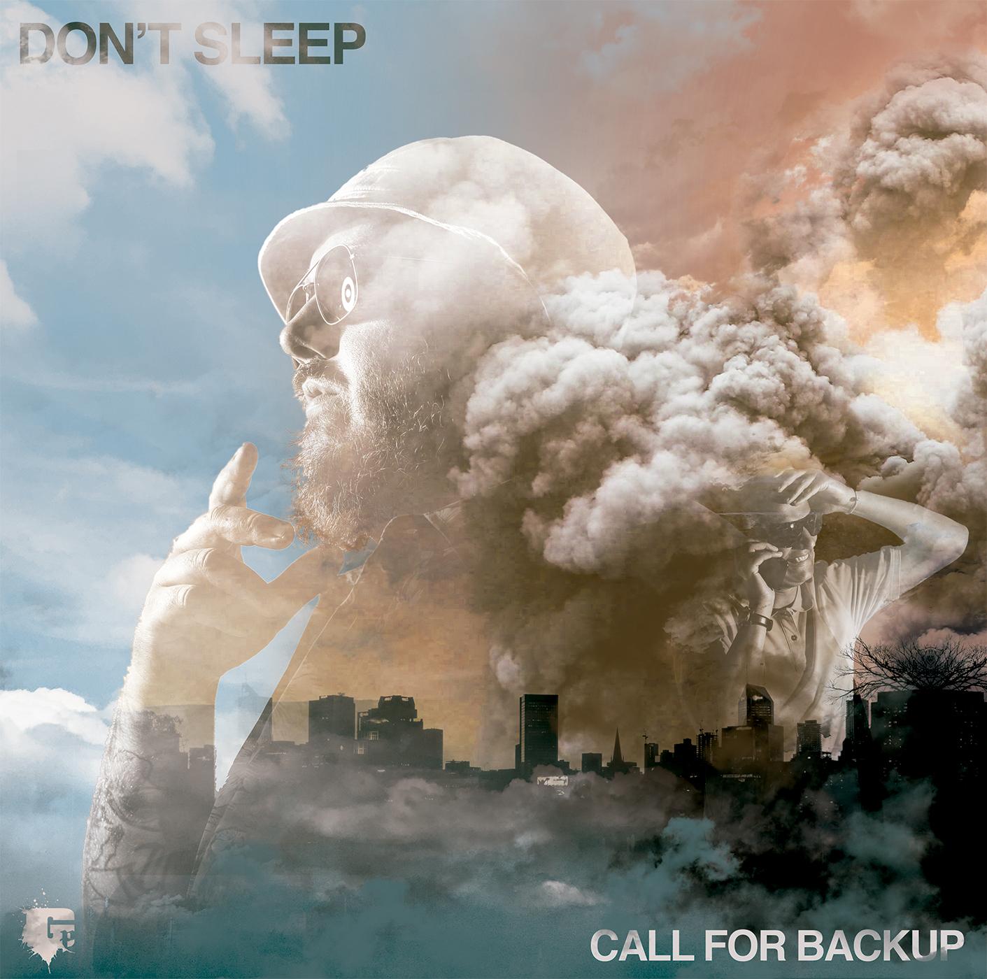 Don't Sleep - Call For Backup